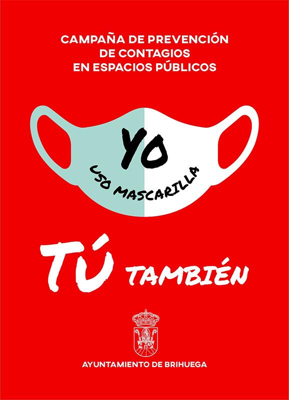 """""""Yo uso mascarilla, tú también"""", la campaña con la que el Ayuntamiento de Brihuega quiere concienciar a vecinos y visitantes del uso de protección frente al coronavirus"""