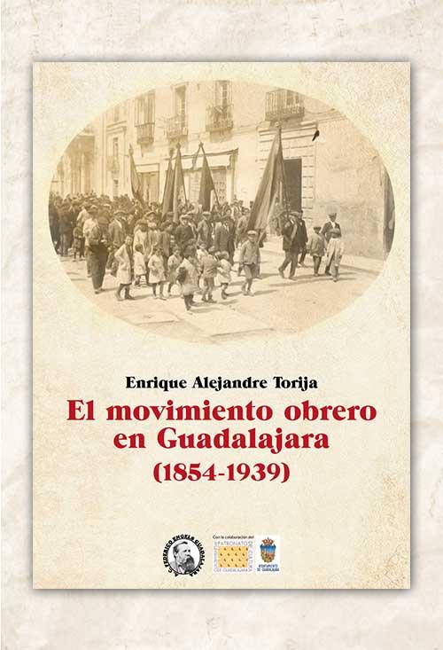 """Tercera edición del libro """"El movimiento obrero en Guadalajara. 1854-1939""""."""