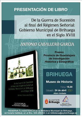 Antonio Caballero García presenta su libro sobre el gobierno municipal de Brihuega