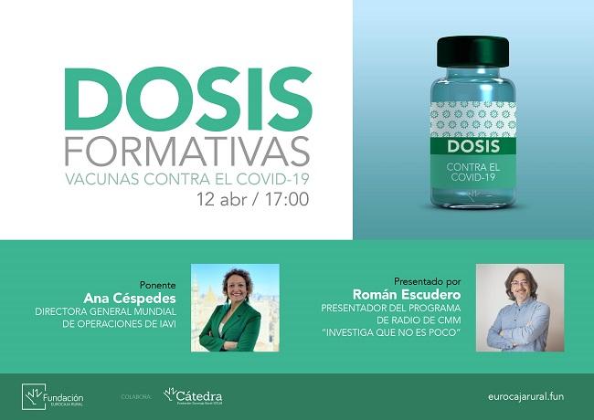Fundación Eurocaja Rural inaugura su nuevo programa 'Dosis Formativas' con una conferencia online sobre las vacunas contra el COVID-19c
