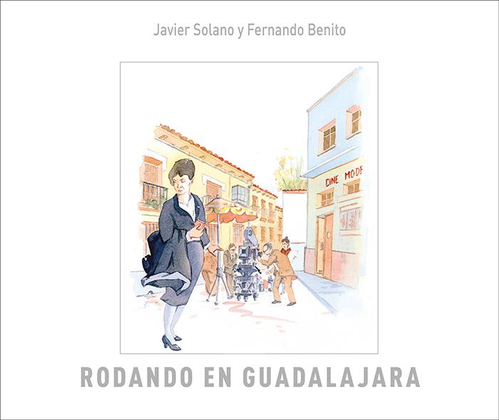 """El próximo 28 de septiembre se presenta el libro """"Rodando en Guadalajara"""""""
