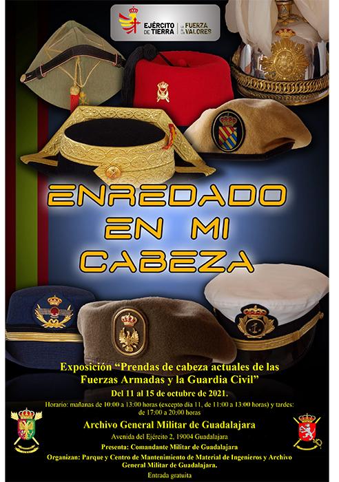 Enrededado en mi cabeza exposición de prendas de cabeza actuales de las FA y la Guardia Civil en el Archivo General Militar de Guadalajara